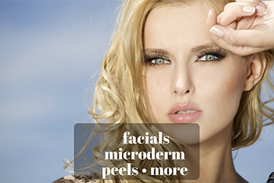 Facials, Peels and More