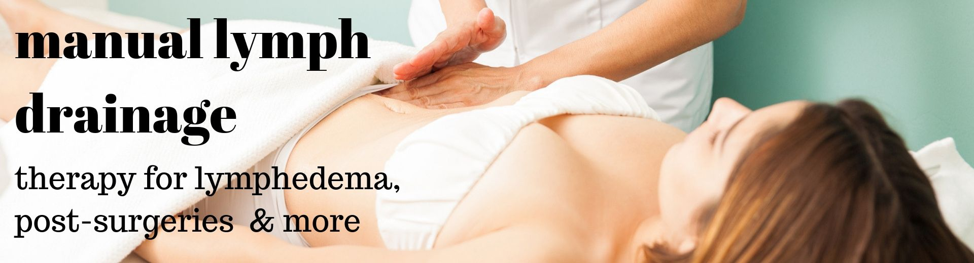 Manual Lymphatic Drainage Therapy -